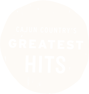 Cajun Country's greatest Hits